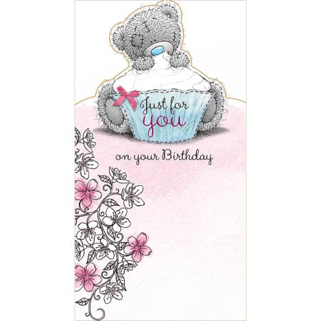 Just For You Me to You Bear Birthday Card  £2.19