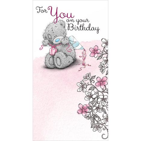 For You On Your Birthday Me to You Bear Card  £2.19