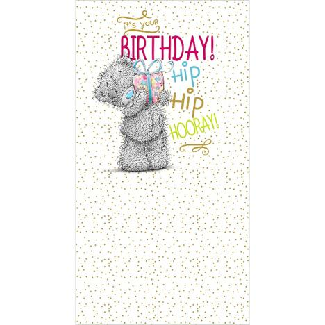 Hip Hip Hooray Me to You Bear Birthday Card  £2.19