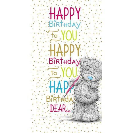 Happy Birthday To You Me to You Bear Card  £2.19