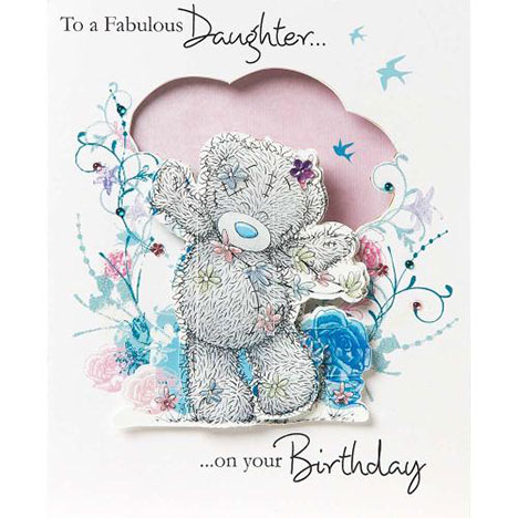 Daughter Me to You Bear Birthday Card  £7.99