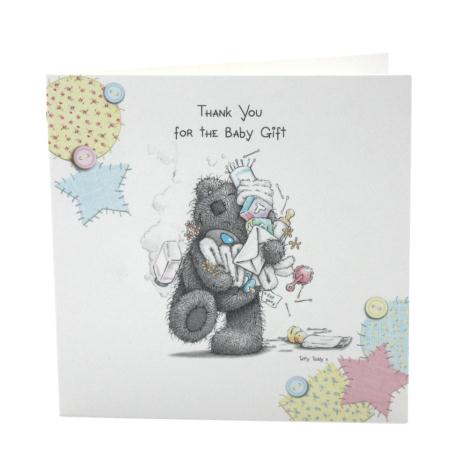 Baby Gift Thanks Me to You Bear Card   £3.75