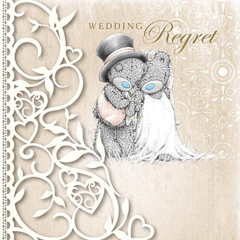 Wedding Regret Me to You Bear Card  £1.49
