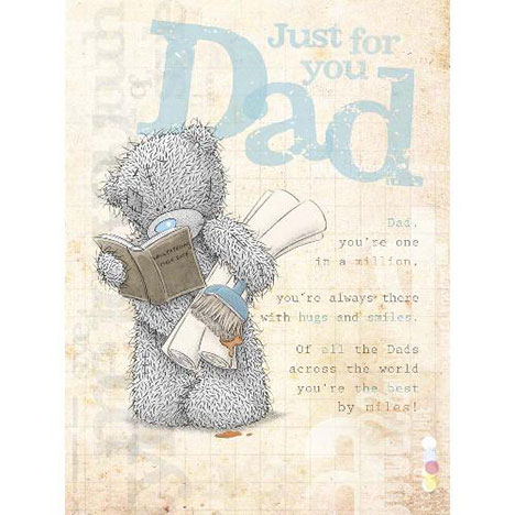 Just for You Dad Me to You Bear Birthday Card  £3.45