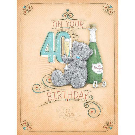 40th Birthday Large Me to You Bear Card  £3.59