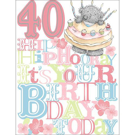 40th Birthday Me to You Bear Card  £3.59