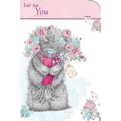 Tatty Teddy with Bouquet Just for You Me to You Bear Card  £2.40