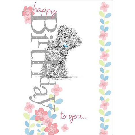 Happy Birthday to You Me to You Bear Card  £3.59