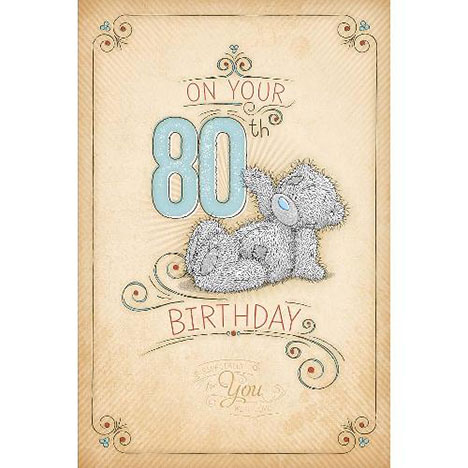 80th Birthday Me to You Bear Card  £2.49