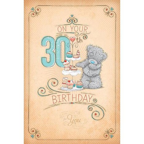 30th Birthday Me to You Bear Birthday Card  £2.49
