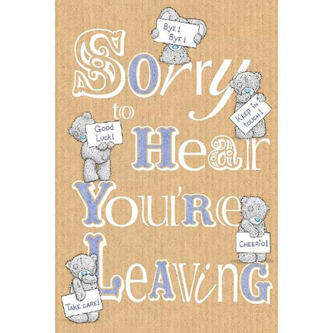 Leaving Me to You Bear Card  £2.49