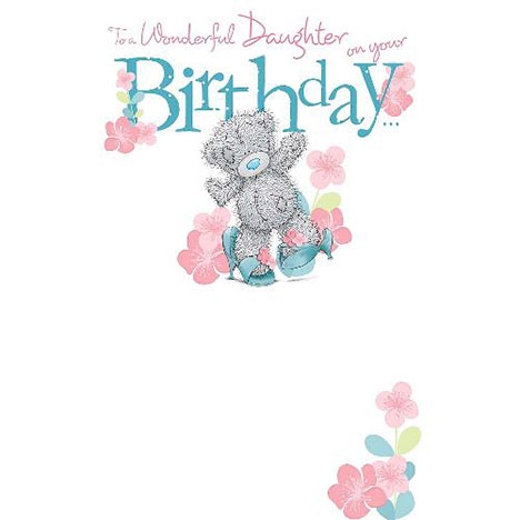 Daughter Me to You Bear Birthday Card  £2.49