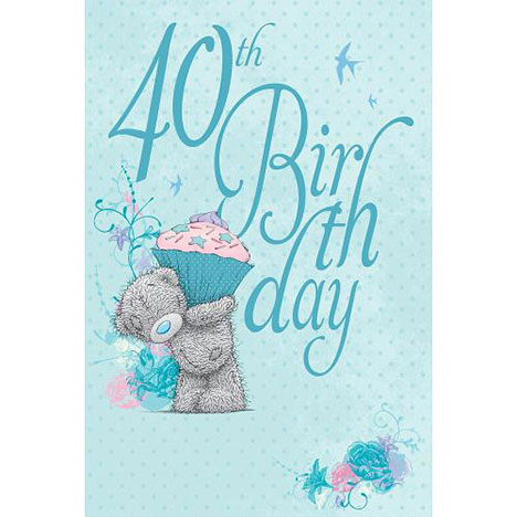 40th Birthday Me to You Bear Card  £2.49