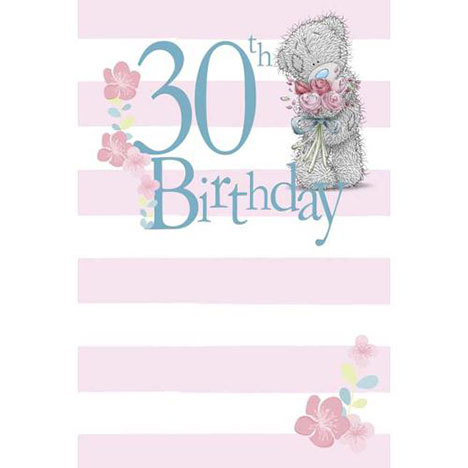 Happy 30th Birthday Me to You Bear Card  £2.49