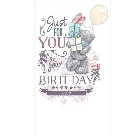 Just For You Me to You Bear Birthday Card   £2.49