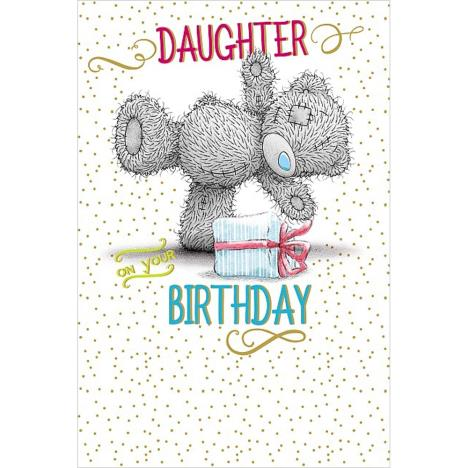 Daughter On Your Birthday Me to You Bear Card  £2.49