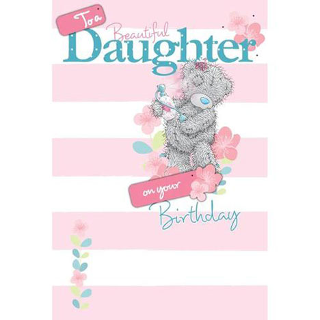 Daughter Me to You Bear Birthday Card  £3.99