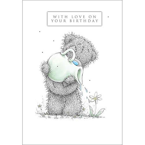 Tatty with Watering Can Me to You Bear Birthday Card  £3.59