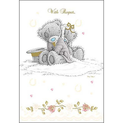 With Regret Wedding Invitation Me to You Bear Card  £1.40