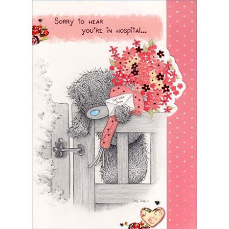 Get Well Hospital Me to You Bear Card  £1.50