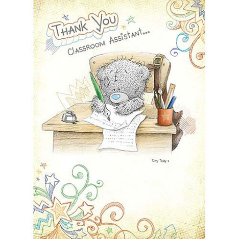 Thank You Classroom Assistant Me to You Bear Card   £1.60