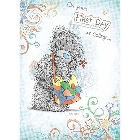 First Day of College Me to You Bear Card  £1.60