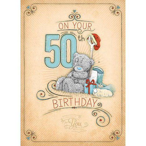 50th Birthday Me to You Bear Card   £1.79