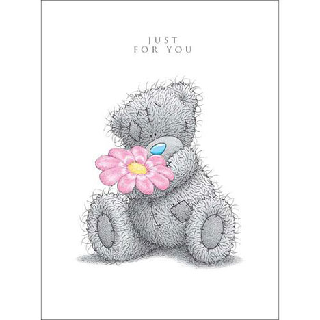 Just for You Me to You Bear Birthday Card  £1.69