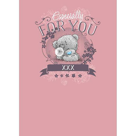 Especially For You Me to You Bear Birthday Card  £1.79