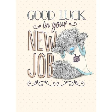 Good Luck in New Job Me to You Bear Card  £1.79