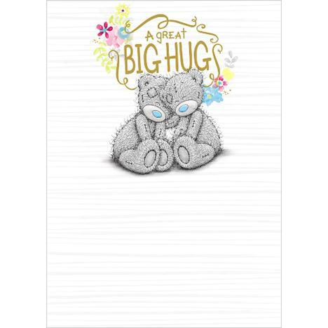 Great Big Hugs Me to You Bear Card  £1.79
