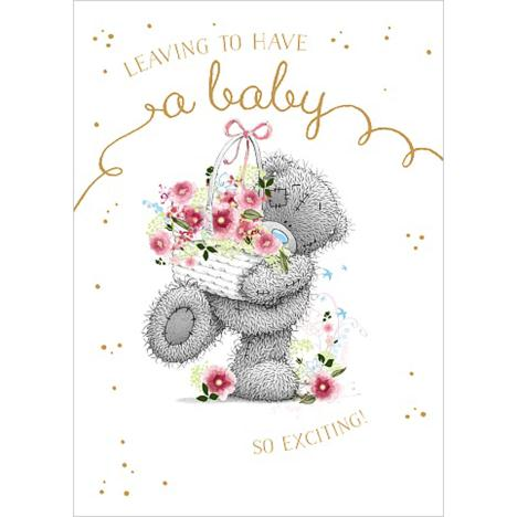 Leaving To Have A Baby Me to You Bear Card  £1.79