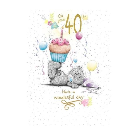 On Your 40th Birthday Me to You Bear Birthday Card  £1.79