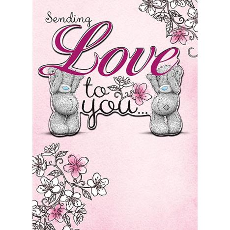 Sending Love to You Me to You Bear Birthday Card  £2.69