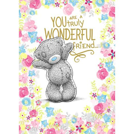 Truly Wonderful Friend Me to You Bear Card  £2.69
