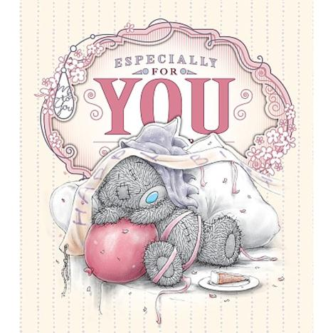Especially For You Birthday Me to You Bear Card  £1.89