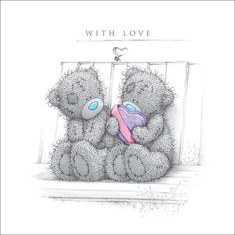 With Love Teddies on Bench Me to You Bear Card  £2.09