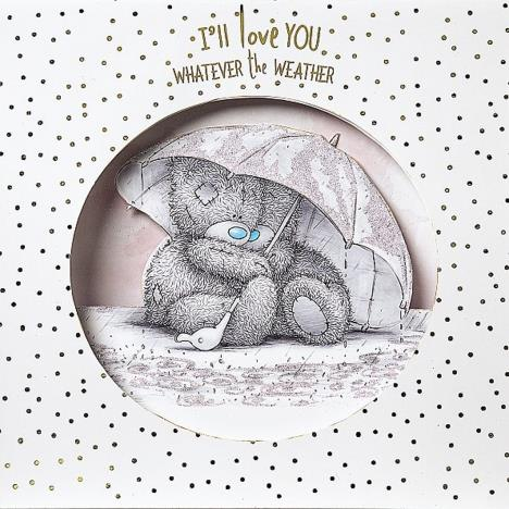 Love You Whatever The Weather Pop Up Me to You Card  £3.99