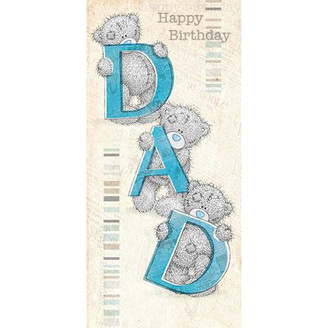 Dad Birthday Me to You Bear Card  £1.89