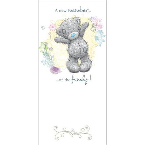 New Member of the Family Me to You Bear Baby Card   £1.89