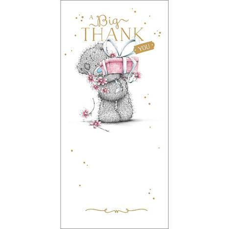 Big Thank You Me to You Bear Card  £1.89