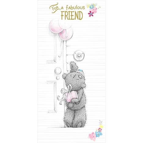 Fabulous Friend Me to You Bear Birthday Card  £1.89