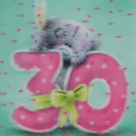 3D Holographic 30th Birthday Me to You bear Card  £2.85