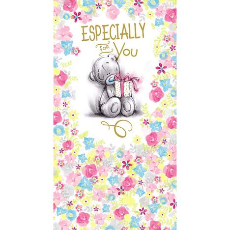 Especially For You Me to You Bear Birthday Card  £2.19
