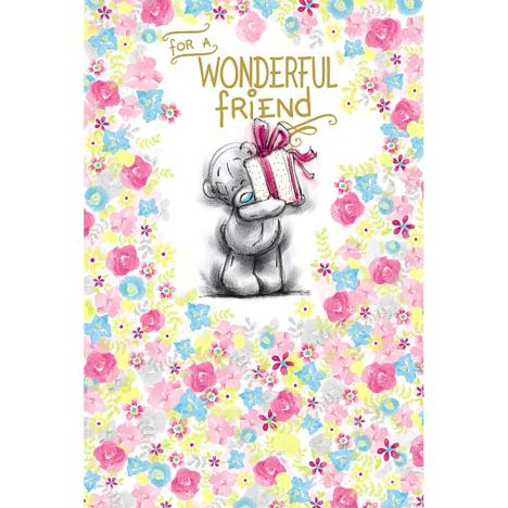 Wonderful Friend Me to You Bear Birthday Card  £2.49