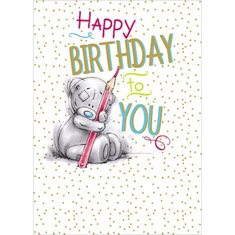 Happy Birthday to You Me to You Bear Card  £1.79
