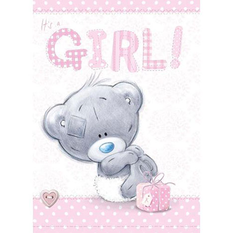 Its a Girl Me to You Bear New Baby Card  £1.79