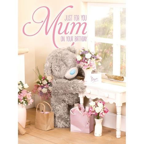 Just For You Mum Large Me to You Bear Birthday Card  £3.59