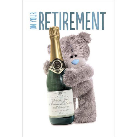 Retirement Me to You Bear Card  £2.49