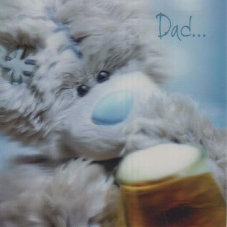 3D Holographic Dad Birthday Me to You bear Card  £2.85